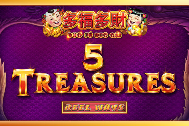 5 Treasures™ | Duo Fu Duo Cai® series slot game